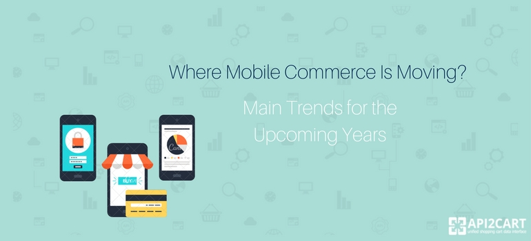 Where Mobile Commerce Is Moving